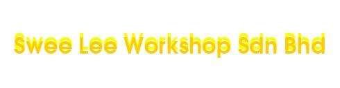 Swee Lee Workshop Sdn Bhd